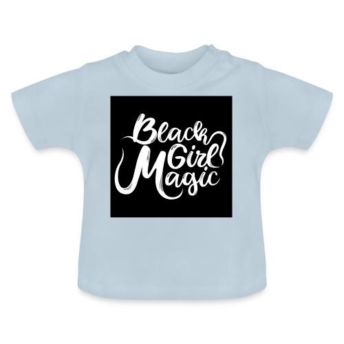 Black Girl Magic 1 White Text - Baby T-Shirt