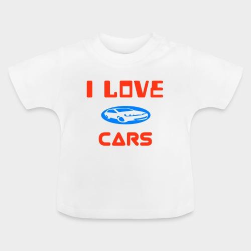 I Love cars - Baby T-Shirt