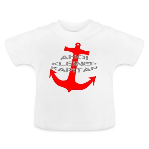AHOI KLEINER KAPITÄN - in limitierter Auflage - Baby T-Shirt