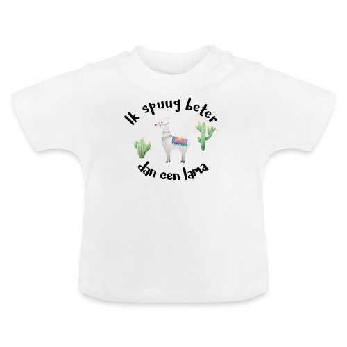 Ik Spuug Beter Dan Een Lama - Baby T-shirt