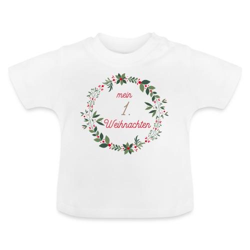Mein 1.Weihnachten - Baby T-Shirt