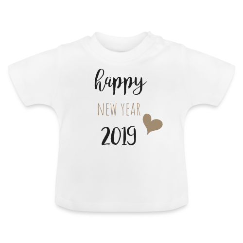Happy New Year 2019 - Baby T-Shirt