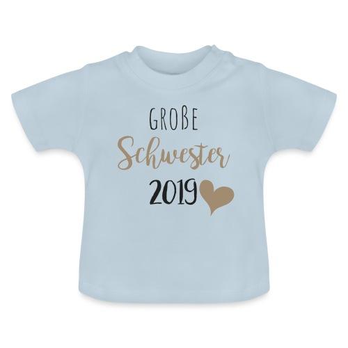 Große Schwester 2019 - Baby T-Shirt