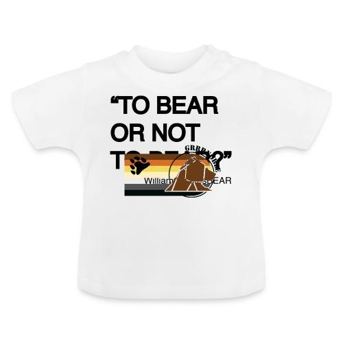 grrr_shakesbearTo bear or not to bear - T-shirt Bébé