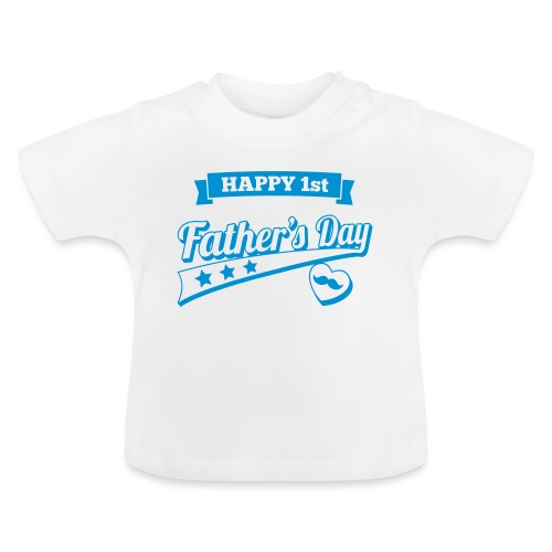 Happy 1st Father's Day - Baby T-Shirt