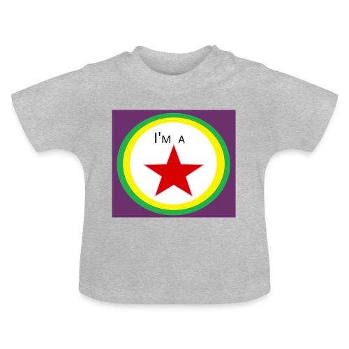 I'm a STAR! - Baby T-Shirt