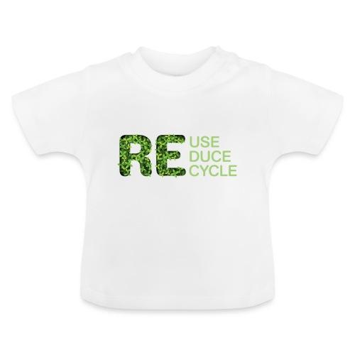 REuse REduce REcycle - Maglietta per neonato