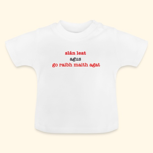 Good bye and thank you - Baby T-Shirt