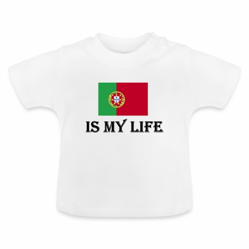#PortugalIsMyLife - Baby-T-shirt
