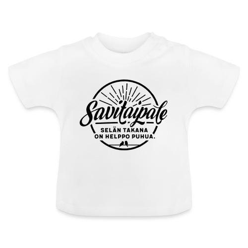 Savitaipale - Selän takana on helppo puhua - Vauvan t-paita