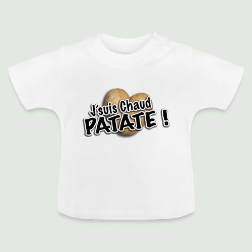 chaud patate - T-shirt Bébé