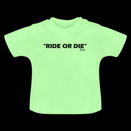 Ride or die (noir) - T-shirt Bébé