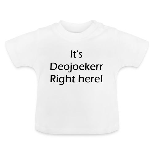 It's deojoeker right here muismat en baby t-shirt - Baby T-shirt