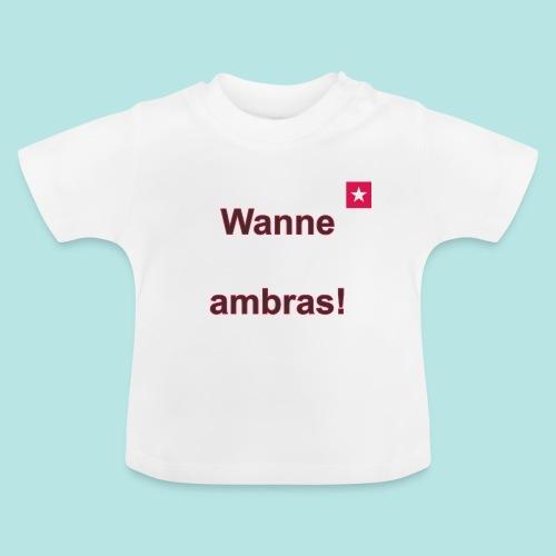 Wanne ambras verti mr def b - Baby T-shirt