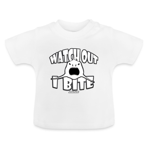 Watch out I bite - Baby T-shirt