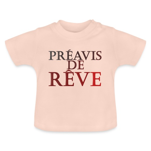 préavis de rêve (rouge) - T-shirt Bébé