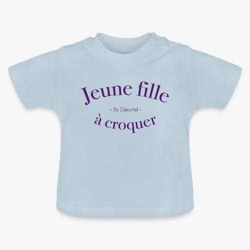 Jeune fille à croquer - T-shirt Bébé
