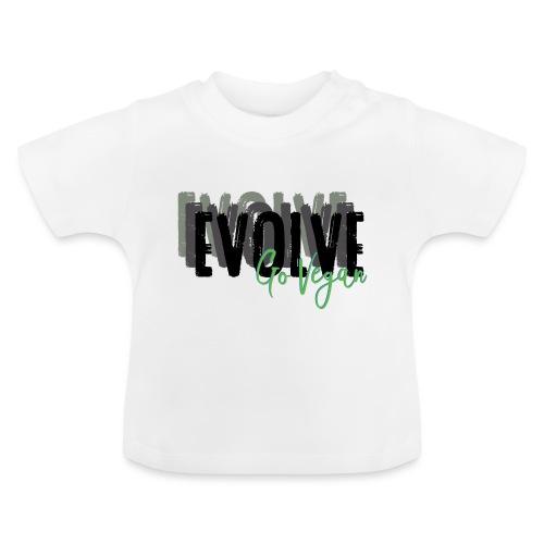 Evolve go Vegan - Baby T-Shirt