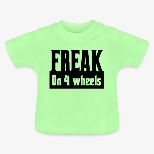 Gek op vier rolstoel wielen - Baby T-shirt