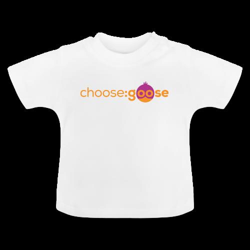 choosegoose #01 - Baby T-Shirt