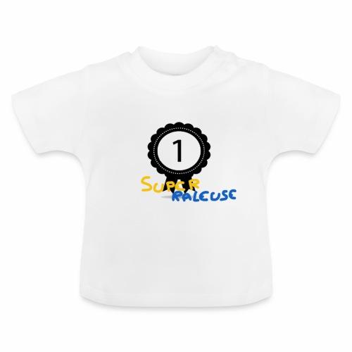 super râleuse - T-shirt Bébé
