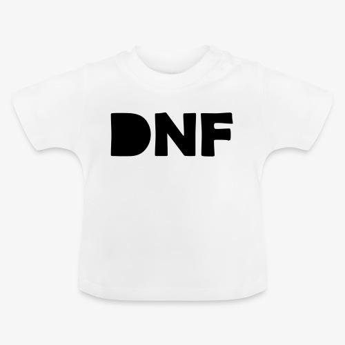 dnf - Baby T-Shirt