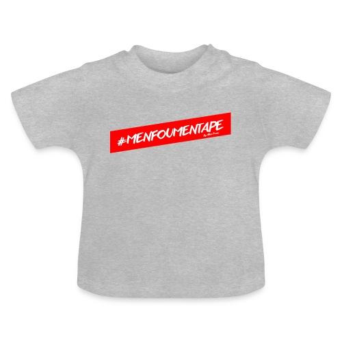 MENFOUMENTAPE Hashtag by Alice Kara - T-shirt Bébé