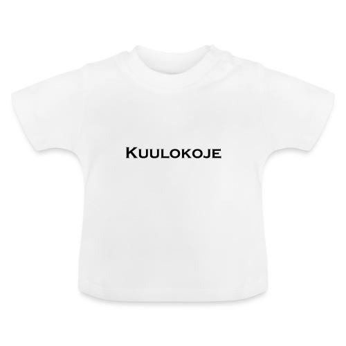 Kuulokoje - Vauvan t-paita