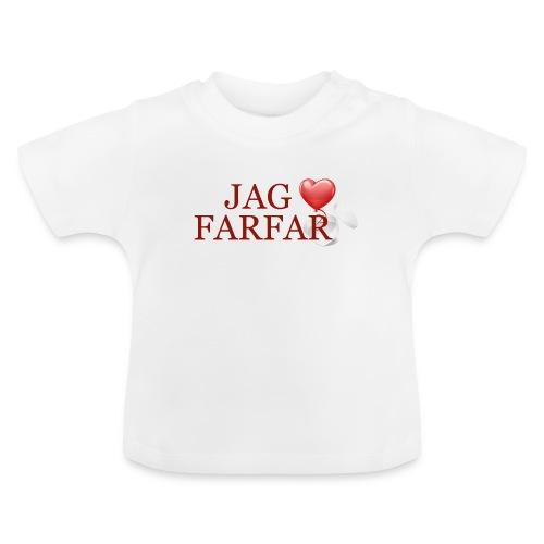 Jag älskar farfar - Baby-T-shirt