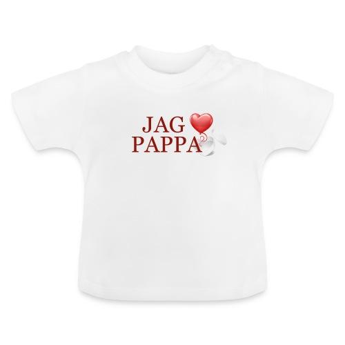 Jag älskar pappa - Baby-T-shirt