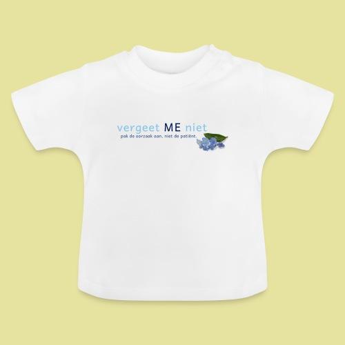 Dames T-shirt wit Vergeet ME niet - Baby T-shirt