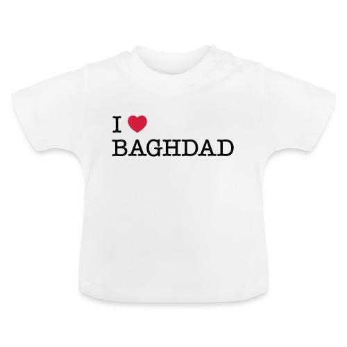 I LOVE BAGHDAD - Baby T-Shirt