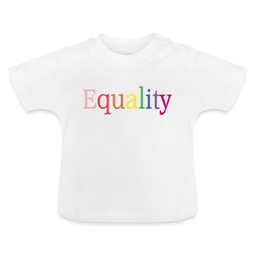 Equality | Regenbogen | LGBT | Proud - Baby T-Shirt