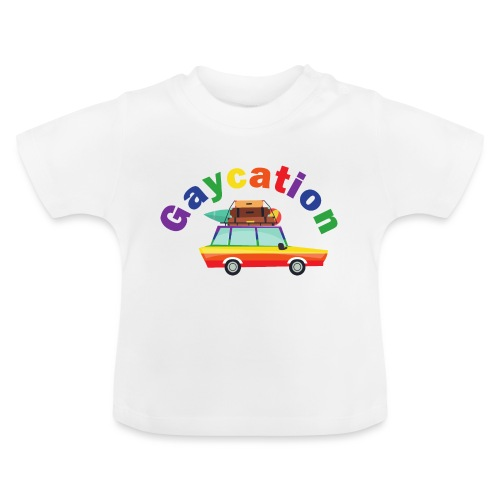 Gaycation | LGBT | Pride - Baby T-Shirt