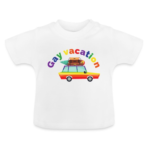 Gay Vacation | LGBT | Pride - Baby T-Shirt