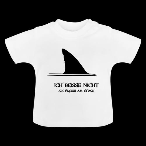 ~ ICH BEISSE NICHT ~ - Baby T-Shirt