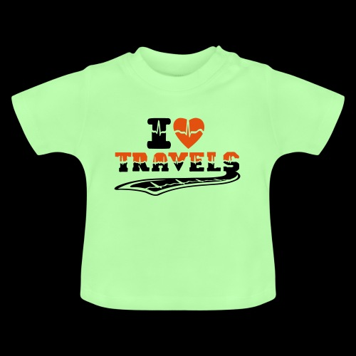 i love travels surprises 2 col - Baby T-Shirt