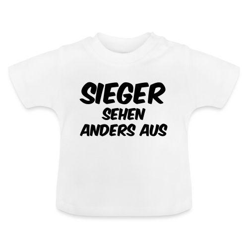 Sieger sehen anders aus - Baby T-Shirt