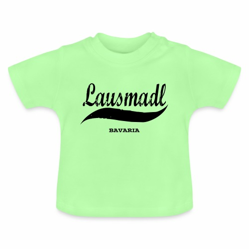 LAUSMADL BAVARIA - Baby T-Shirt