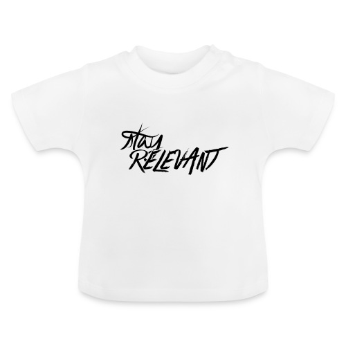 stay relevant png - Baby T-Shirt