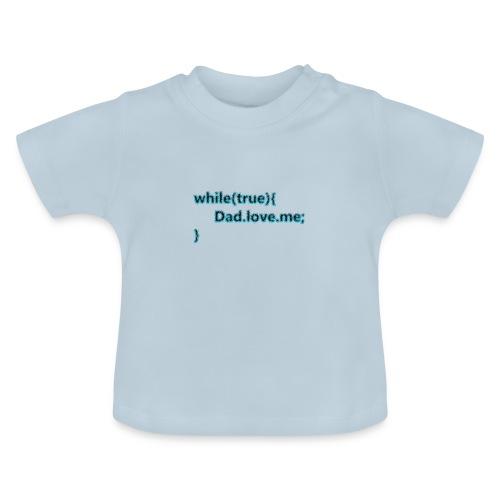 Dad love me - Camiseta bebé