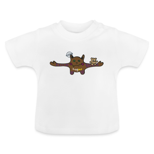 Hug me Monsters - Every little monster needs a hug - Baby T-Shirt