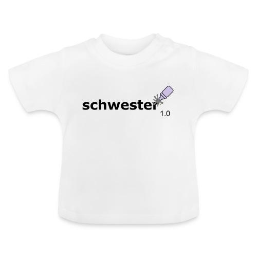 Schwester_1-0 - Baby T-Shirt