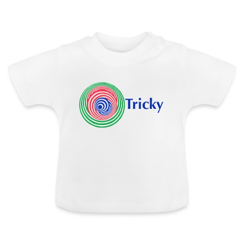 Tricky - Baby T-Shirt