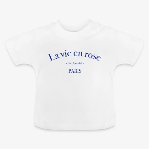 La vie en rose - T-shirt Bébé