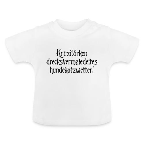 hundekotzwetter - Baby T-Shirt