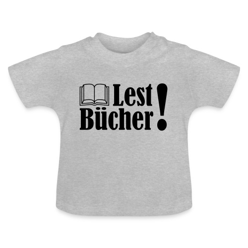 Lest Bücher ! 2 - Baby T-Shirt