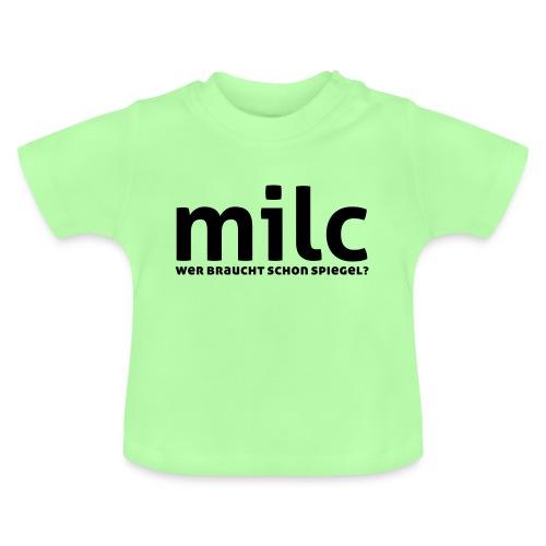 milc - Baby T-Shirt