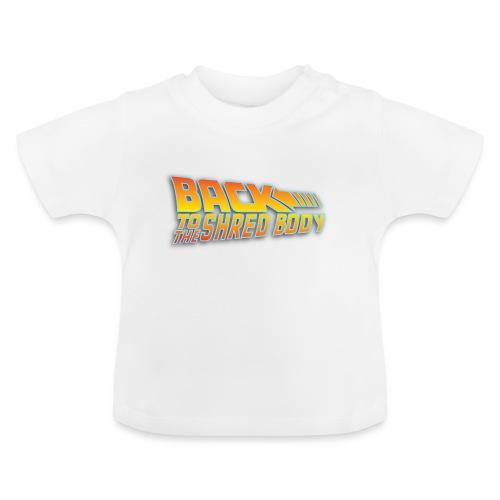 Back To the Shred Body - T-shirt Bébé
