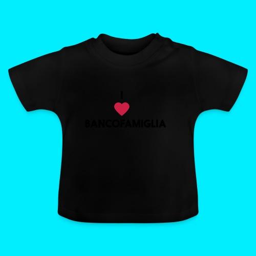 BANCOFAMIGLIA CuoreNera - Maglietta per neonato